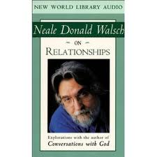 Relationships by Neale Donald Walsch