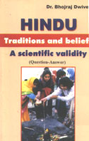 Scientific Basis of Hindu Beliefs by Bhojraj Dwivedi