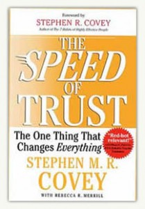 The Speed of Trust: The One Thing that Changes Everything by Stephen M R Covey