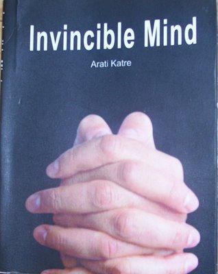 Invincible Mind by Arati Katre