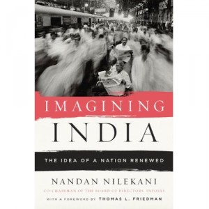 Imagining India Ideas For The New Century by Nandan Nilekani