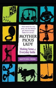 Mother Pious Lady by Santosh Desai