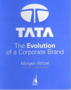 Tata – The Evolution of a Corporate Brand by Morgen Witzel