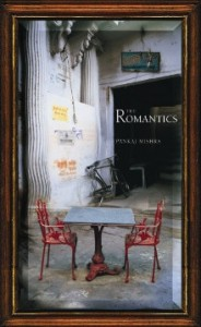 The Romantics by Pankaj Mishra