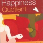 The Happiness Quotient by Dr Rekha Shetty
