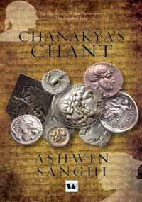 Chanakya's Chant by Ashwin Sanghi