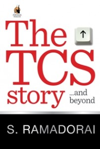 The TCS Story by S Ramadorai