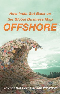 Offshore How India Got Back on the Global Business Map by Gaurav Rastogi & Basab Pradhan