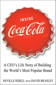Inside Coca-Cola by Neville Isdell with David Beasley
