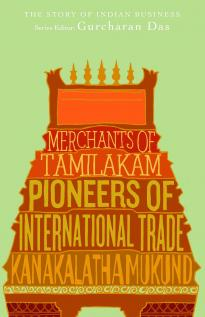Merchants of Tamilakam by Kanakalatha Mukund