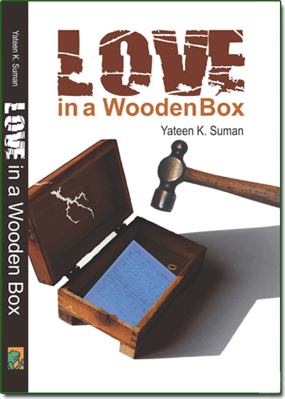 Love in a Wooden Box by Yateen K Suman