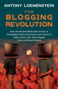 The Blogging Revolution by Antony Loewenstein