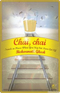 Chai Chai by Bishwanath Ghosh
