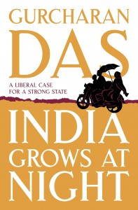 India Grows at Night by Gurcharan Das