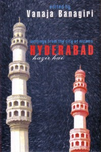 Hyderabad Hazir Hai by Vanaja Banagiri