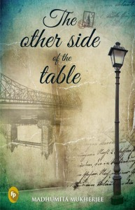The Other Side of the Table by Madhumita Mukherjee