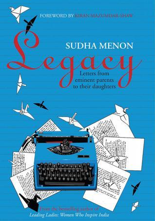 Legacy by Sudha Menon