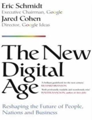 The New Digital Age by Eric Schmidt, Jared Cohen