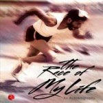 The Race of My Life by Milkha Singh with Sonia Sanwalka