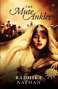 Book Review - The Mute Anklet by Radhika Nathan