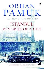 Istanbul Memories and the City by Orhan Pamuk