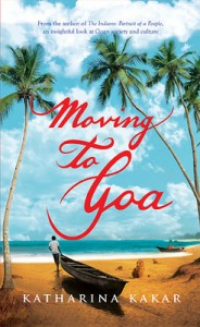 Moving to Goa by Katharina Kakar