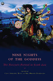 Nine Nights of the Goddess – The Navaratri Festival in South Asia