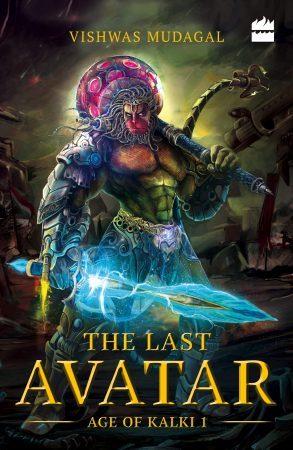The Last Avatar by Vishwas Mudagal