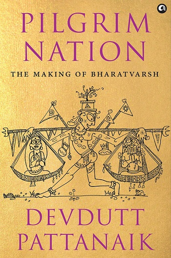 Pilgrim Nation by Devdutt Pattanaik