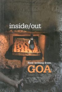 Inside/Out: New Writing from Goa – An Anthology by Goa 1556