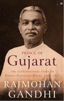 Book review - Prince of Gujarat, Rajmohan Gandhi