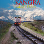 The Kangra Valley Train by Premola Ghose, Ram Rahman
