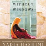 A House without Windows by Nadia Hashmi