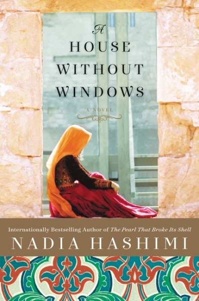 A House without Windows by Nadia Nadia Hashimi