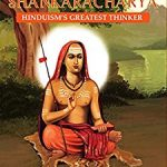Adi Shankaracharya: Hinduism's Greatest Thinker by Pavan K Varma