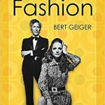 Always in Fashion by Bert Geiger