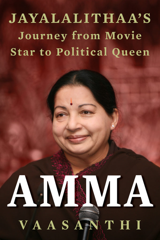 Amma: Biography of Jayalalithaa by Vaasanthi