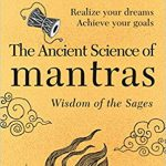 The Ancient Science of Mantras by Om Swami