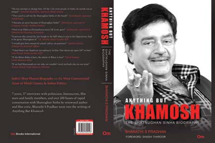 Anything But Khamosh – Shatrughan Sinha Biography by Bharathi S Pradhan