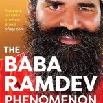 The Baba Ramdev Phenomenon by Kaushik Deka