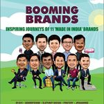 Booming Brands – Made in India Brands by Harsh Pamnani