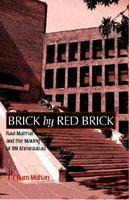 Brick by Red Brick - Story of IIM Ahmedabad