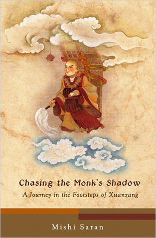 Chasing the Monk's Shadow by Mishi Saran