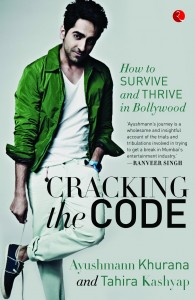 Cracking the Code journey to bollywood Ayushmann Khurana Tahira Kashyap