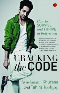 cracking the code journey to bollywood ayushmann khurrana tahira kashyap