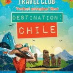 Destination Chile – The Lonely Hearts Travel Club by Katy Colins
