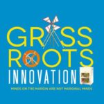 Grassroots Innovation by Anil K. Gupta