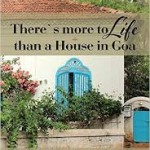 Book Review : There's more to life than a House in Goa by Heta Pandit