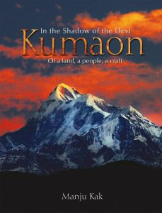 In the Shadow of the Devi: Kumaon