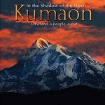 Kumaon – In the Shadow of the Devi by Manju Kak
